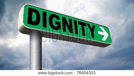 dignity self esteem or respect confidence and pride road sign