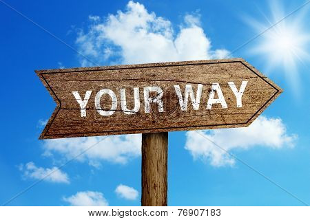 Your Way Road Sign