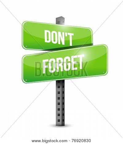 Don't Forget Street Sign Illustration