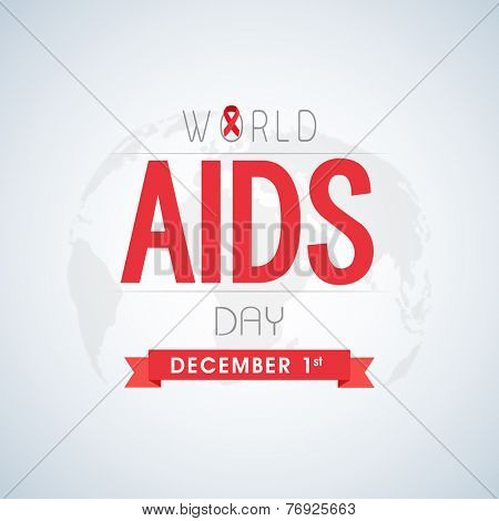 1 December, World Aids Day concept with stylish text and red ribbon of aids awareness on globe.