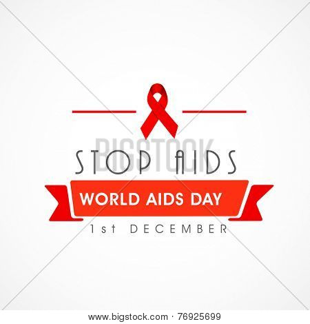 World Aids Day concept with red ribbon of aids awareness and text on white background.