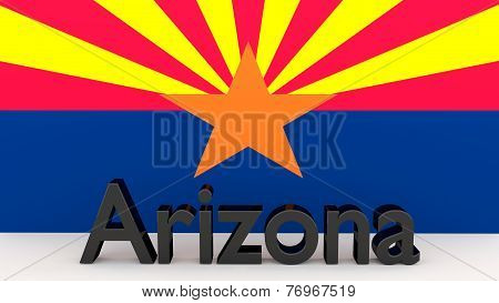 Writing With The Name Of The Us State Arizona Made Of Dark Metal  In Front Of State Flag