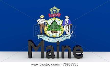 Us State Maine, Metal Name In Front Of Flag