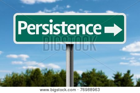 Persistence creative green sign