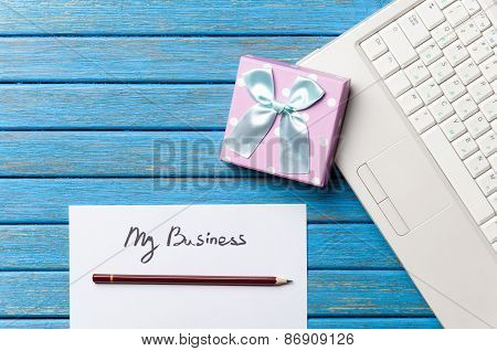 Gift And Paper With My Business Words Near Notebook