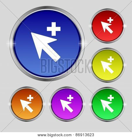 Cursor, Arrow Plus, Add Icon Sign. Round Symbol On Bright Colourful Buttons. Vector