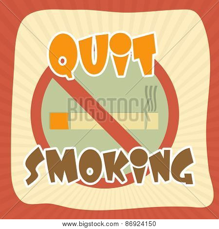 Anti smoking sign with text Quit Smoking for No Smoking Day, can be used as poster, banner or flyer design.