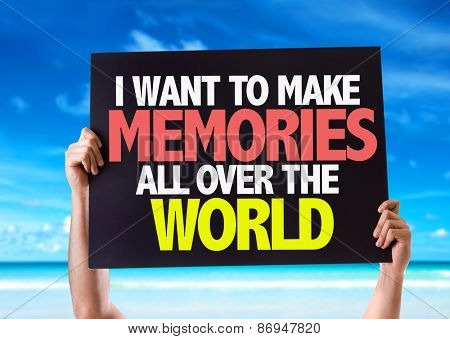I Want to Make Memories All Over the World card with beach background
