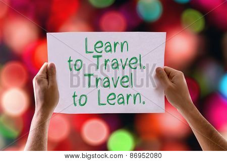 Learn to Travel. Travel to Learn. card with bokeh background