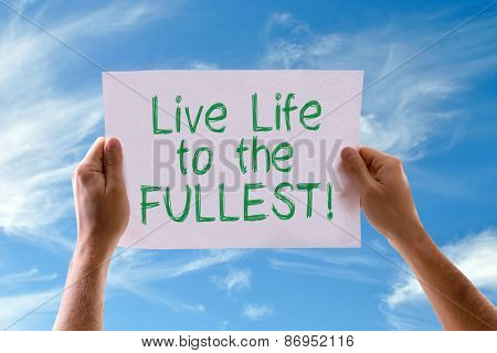 Live Life to the Fullest card with sky background