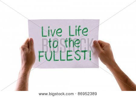 Live Life to the Fullest card isolated on white