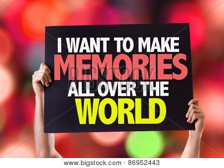 I Want to Make Memories All Over the World card with bokeh background