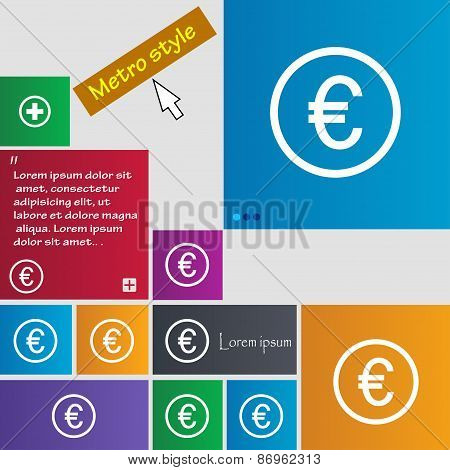 Euro Icon Sign. Metro Style Buttons. Modern Interface Website Buttons With Cursor Pointer. Vector