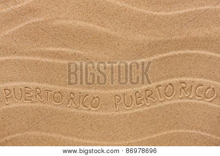 Puerto Rico Inscription On The Wavy Sand