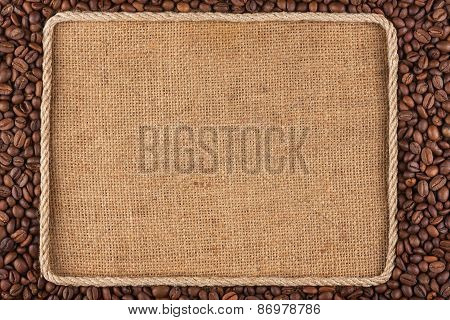 Frame Made Of Rope With Coffee Beans On Sackcloth