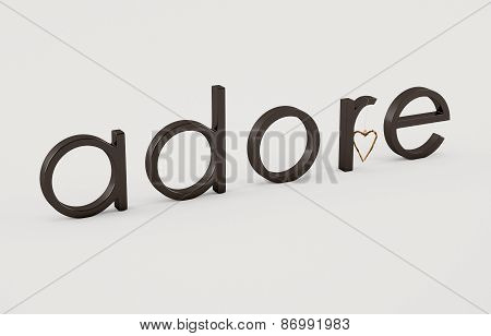 Adore word on white background