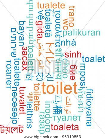 Background concept wordcloud multilanguage international many language illustration of toilet