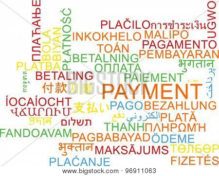 Background concept wordcloud multilanguage international many language illustration of payment