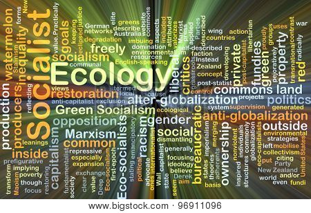 Background concept wordcloud illustration of socialist ecology glowing light