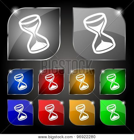 Hourglass Icon Sign. Set Of Ten Colorful Buttons With Glare. Vector