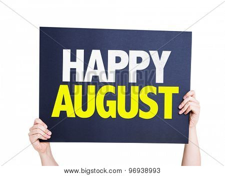 Happy August card isolated on white