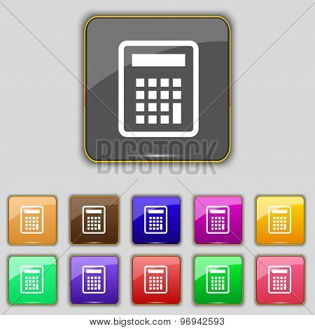 Calculator Icon Sign. Set With Eleven Colored Buttons For Your Site. Vector