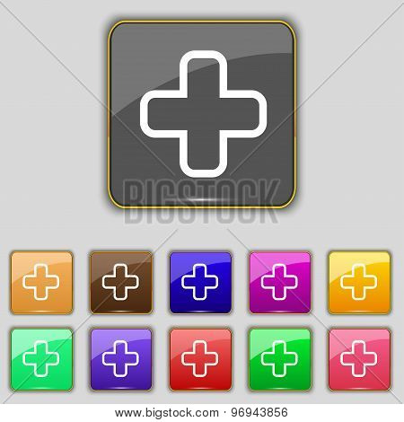 Plus Icon Sign. Set With Eleven Colored Buttons For Your Site. Vector