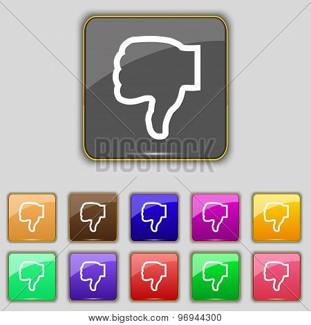 Dislike Icon Sign. Set With Eleven Colored Buttons For Your Site. Vector