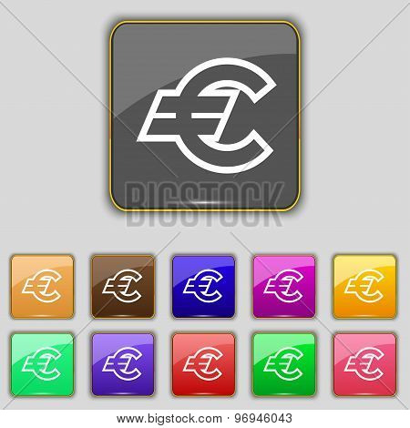 Euro Eur Icon Sign. Set With Eleven Colored Buttons For Your Site. Vector