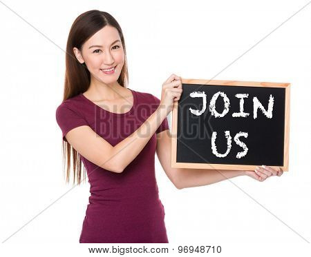 Asian woman with chalkboard showing phrase of join us