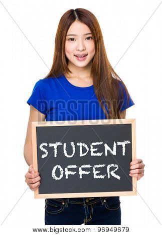 Young woman with black board showing phrase of student offer