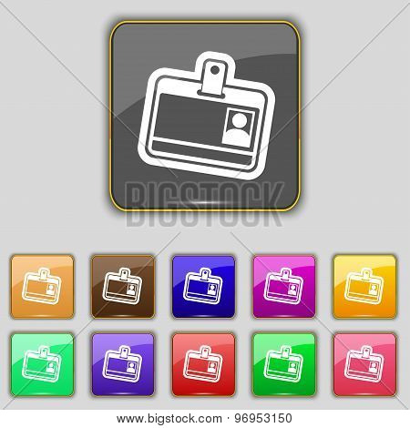 Id Card Icon Sign. Set With Eleven Colored Buttons For Your Site. Vector