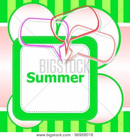 Poster Hello Summer Time And Abstract Speech Bubbles Set