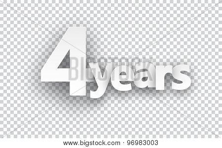 Four years paper sign over cells. Vector illustration.