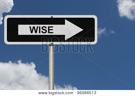 The Way To Being Wise