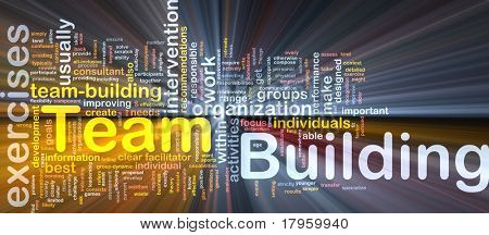 Background concept wordcloud illustration of team buliding glowing light
