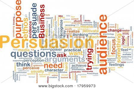 Background concept wordcloud illustration of persuasion