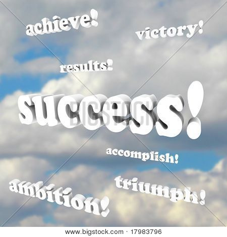 O sucesso de palavras, vitória, ambição, realizar e 3d mais frases contra um céu nublado