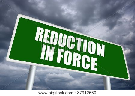 Reduction in force sign