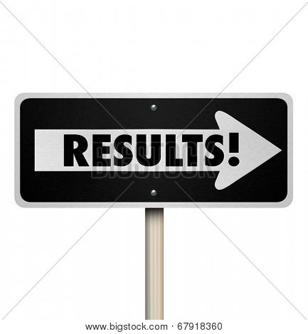 Results word on a one way road sign arrow pointing to outcome, answers, responses