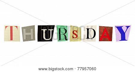 Thursday formed with magazine letters on a white background