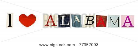 I Love Alabama formed with magazine letters on a white background