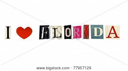I Love Florida formed with magazine letters on a white background