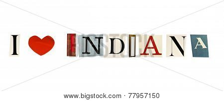 I Love Indiana formed with magazine letters on a white background