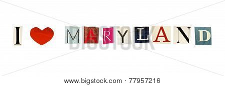 Maryland word formed with magazine letters on a white background