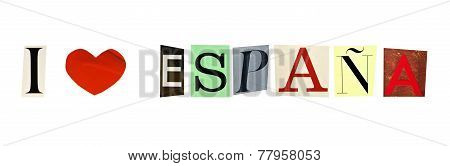 I Love Spain in Spanish formed with magazine letters on a white background