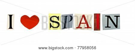 I Love Spain formed with magazine letters on a white background