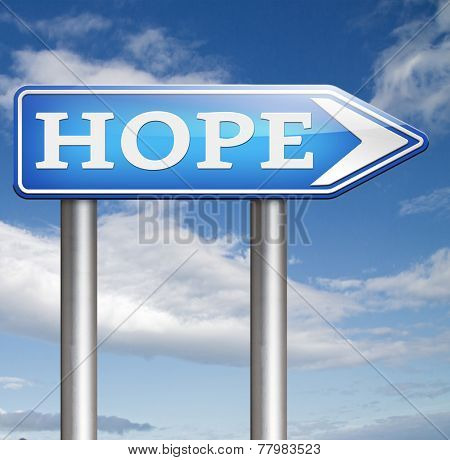 hope for a bright future hopeful for the best optimism optimistic faith and confidence belief in future think positive