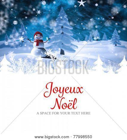 Joyeux noel against snow man