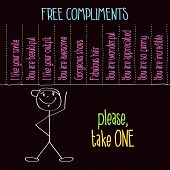 Funny Illustration With Message:  Free Compliments, Please Take One poster
